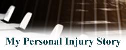 My Personal Injury Story